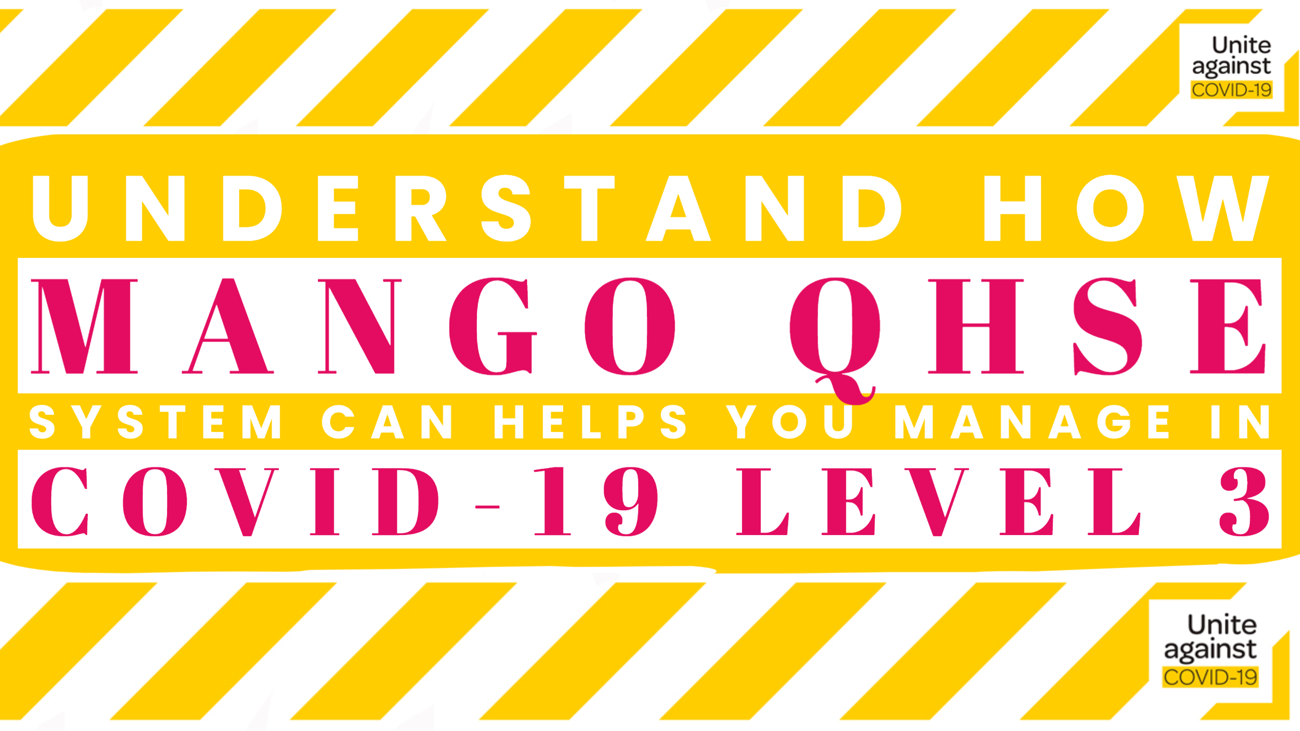 Managing Covid Level 3 with mango