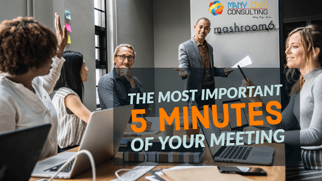 Teh Most Important 5 Minutes of your meeting
