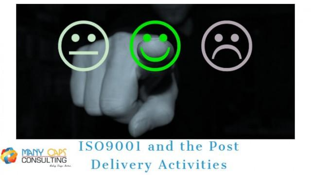 ISO9001 and the Post Delivery Activities