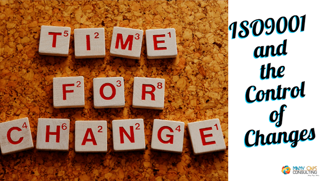 ISO9001 and the Control of Changes