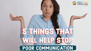5 Things That Will Help Stop Poor Communication