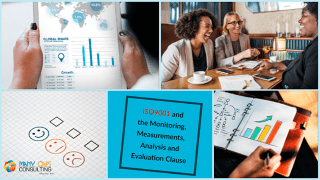 ISO9001 and the Monitoring, Measurements, Analysis and Evaluation Clause