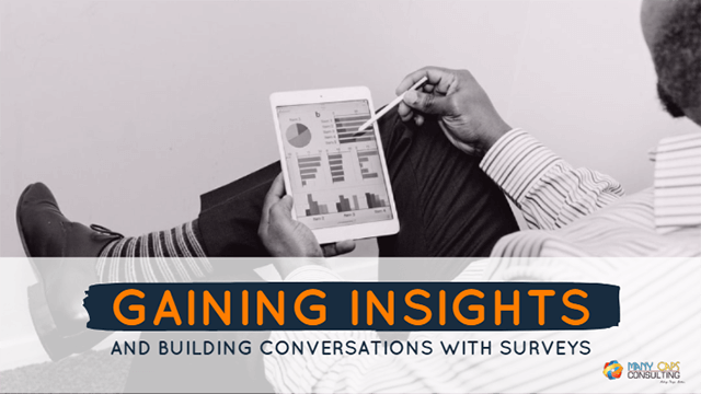 Gaining insights and building conversations with Surveys