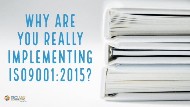 Why-are-You-Really-Implementing-ISO9001_2015