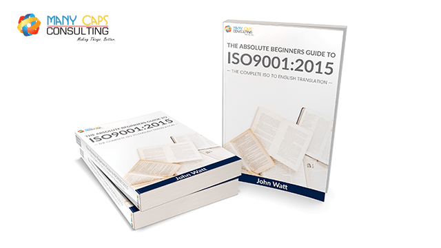 The Absolute Beginners Guide to ISO9001:2015 - Free e-Book
