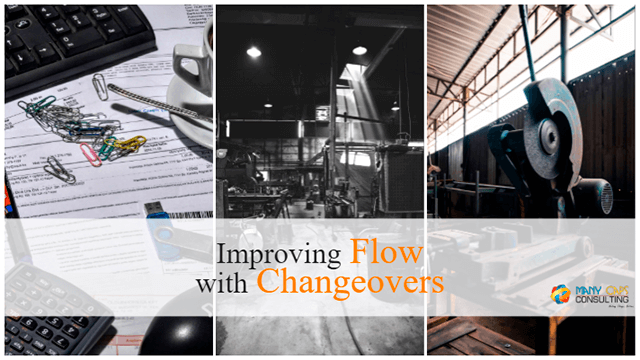 Improving Flow with Changeovers