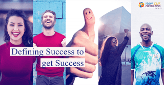 Defining Success to get Success