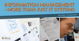 ISO27001 – Information Management is more than just IT systems