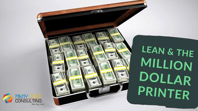 Lean-and-the-million-dollar-printer