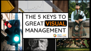The 5 Keys to Great Visual Management