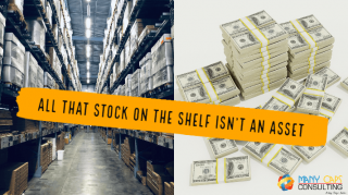 All that stock on the shelf isn't an Asset