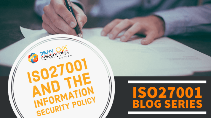ISO27001 and the information Security Policy