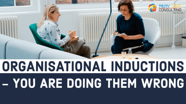 Organisational Inductions - you are doing them wrong