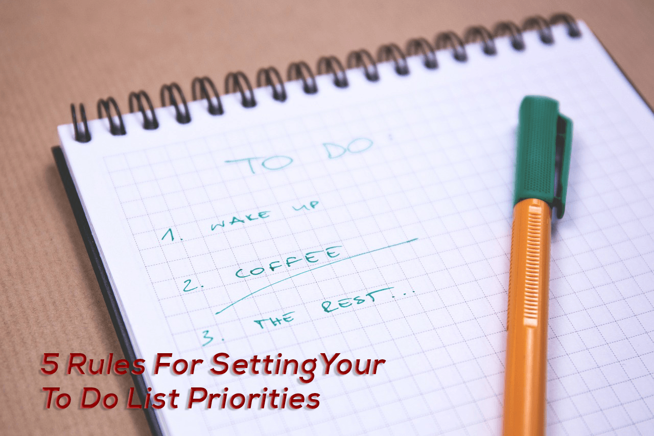 5 Rules for Setting Action List Priorities
