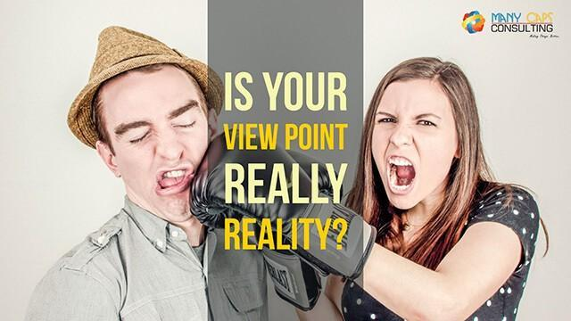 Is-Your-View-Point-Really-Reality-640-tiny